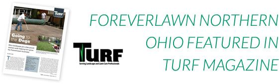 ForeverLawn Northern Ohio featured in Turf Magazine